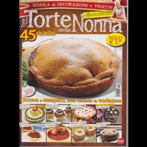 Torte Della Nonna - n. 57 - bimestrale - aprile - maggio 2019 - 45 ricette