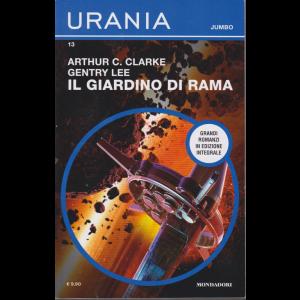 Urania - Jumbo - n. 13 - Il giardino di Rama - di Arthur C. Clarke Gentry Lee - bimestrale - settembre 2020 -