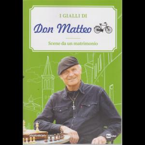 I gialli di Don Matteo - Scene da un matrimonio - n. 2 - settimanale -