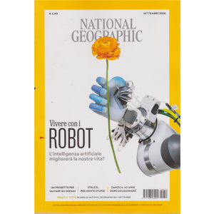 National Geographic - Vivere con i robot - n. 603 - settembre 2020 - mensile -
