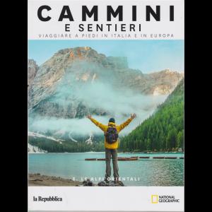 Cammini e sentieri - n. 5 - Le Alpi orientali - Viaggiare a piedi in Italia e in Europa