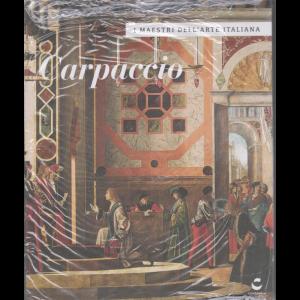I maestri dell'arte italiana - Carpaccio - n. 34 - 3/9/2020 - settimanale