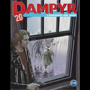 Dampyr - I sussurri nel buio - n. 246 - 3 settembre 2020 - mensile