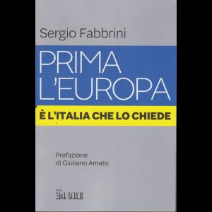 Sergio Fabbrini - Prima l'Europa - E' l'Italia che lo chiede - n. 2/2020 - mensile -