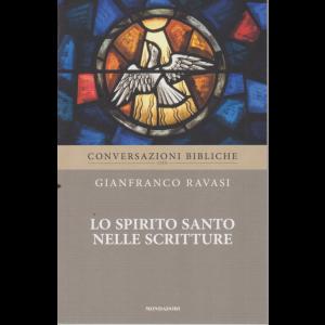 Conversazioni Bibliche con Gianfranco Ravasi - Lo Spirito Santo nelle Scritture - n. 37 - settimanale