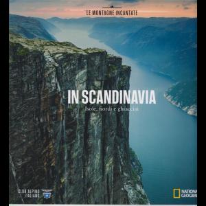 Le Montagne Incantate - n. 17 - In Scandinavia - Isole, fiordi e ghiacciai -