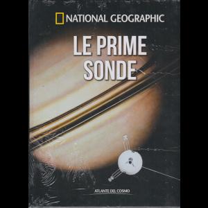 National Geographic - Le prime sonde - n. 47 - settimanale - 4/9/2020 - copertina rigida