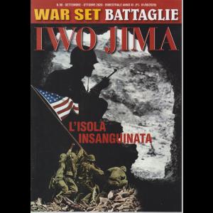 War Set - Jwo Jima - L'isola insanguinata - n. 90 - settembre - ottobre 2020 - bimestrale -