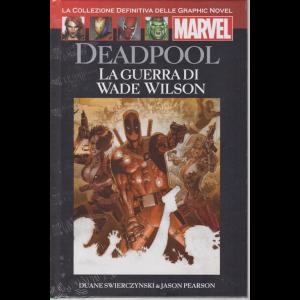 Graphic Novel Marvel - Deadpool - La guerra di Wade Wilson - n. 54 - 5/9/2020 - quattordicinale - copertina rigida