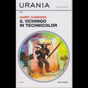 Urania Collezione - Il Vichingo in Technicolor - di Harry Harrison - n. 212 - settembre 2020 - mensile