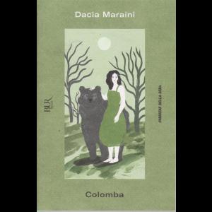 Dacia Maraini - Colomba - n. 16 - settimanale -