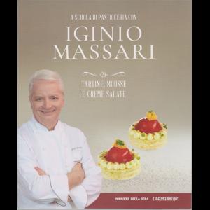 A scuola di pasticceria con Iginio Massari - n. 24 - Tartine, mousse e creme salate - settimanale