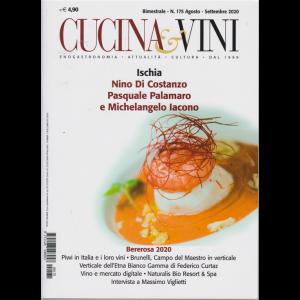 Cucina e Vini - n. 175 - agosto - settembre 2020 - bimestrale