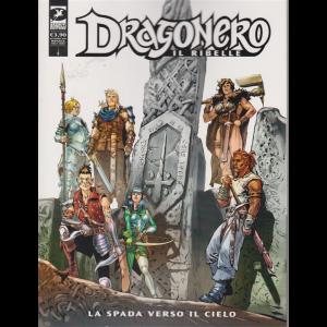 Dragonero - Il ribelle - La Spada verso il cielo - n. 11 - mensile - 9 settembre 2020