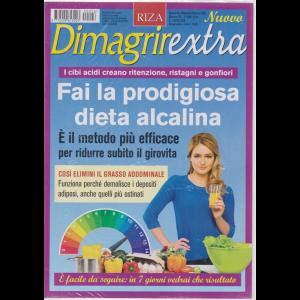 Dimagrirextra - Fai la prodigiosa dieta alcalina - n. 26 - bimestrale - settembre - ottobre 2020