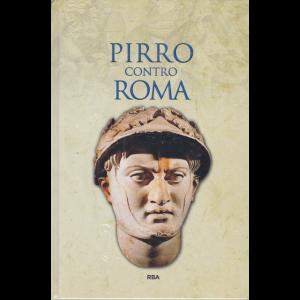 Grecia e Roma - Pirro contro Roma -n. 45 - settimanale - 11/9/2020 - copertina rigida