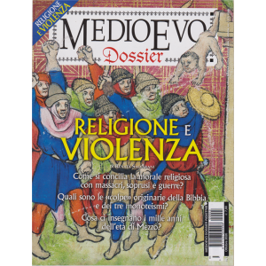 Medioevo Dossier - n. 3 - Religione e violenza - ottobre 2020 -