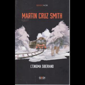 Brivido Noir - M.C.Smith- L 'Enigma Siberiano - n. 15 - 10/9/2020 - settimanale
