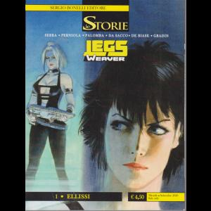 Le Storie - Legs Weaver - Ellissi - n. 96 - mensile - settembre 2020