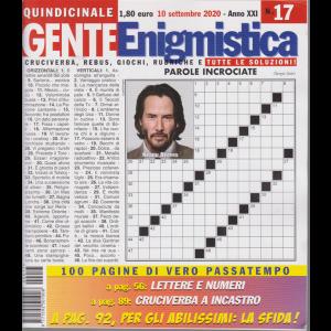 Gente Enigmistica - n. 17 - quindicinale - 10 settembre 2020 - 100 pagine di vero passatempo