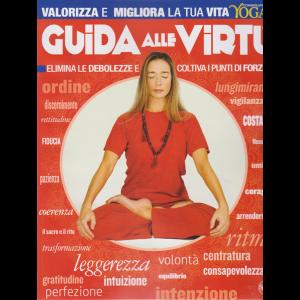 Vivere Lo Yoga Speciale - n. 5 - bimestrale - maggio - giugno 2019 - Guida alle virtù