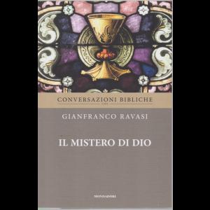 Conversazioni Bibliche con Gianfranco Ravasi - Il mistero di Dio - n. 38 - settimanale