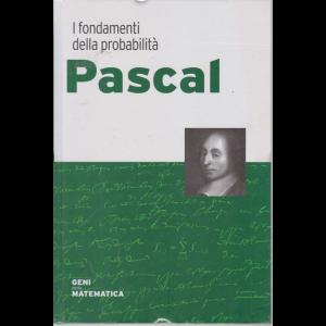 Geni della matematica - Pascal - n. 31 - settimanale - 10/9/2020 - copertina rigida