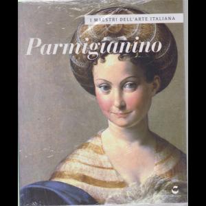 I maestri dell'arte italiana - Parmigianino - n. 35 - 10/9/2020 - settimanale