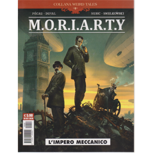 Cosmo Serie Blu - M.O.R.I.A.R.T.Y - L'impero meccanico - n. 96 - 16 settembre 2020 - mensile