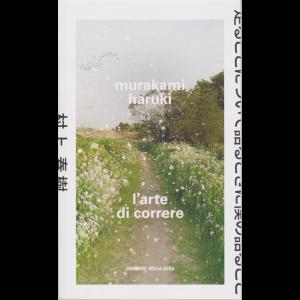 Murakami Haruki - L'arte di correre - n. 19 - settimanale