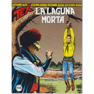 Tex Nuova Ristampa - La Laguna Morta - n. 444 - mensile - aprile 2019