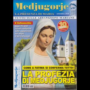 Medjugorje- La presenza di Maria - n. 9 - mensile - settembre 2020