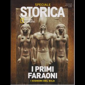Storica Speciale - National Geographic - I primi faraoni - I signori del Nilo - n. 49 - bimestrale - 15/9/2020 -