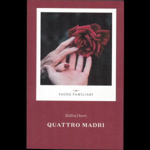 "Saghe familiari vol. 15 - Shifra Horn ""Quattro madri"""