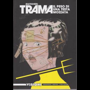 Graphic Novel Italia - Visioni - Trama - Il peso di una testa mozzata - n. 20 - settimanale
