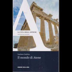 La vita degli antichi - Il mondo di Atene - di Luciano Canfora - n. 26 - settimanale