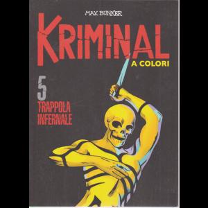 Kriminal - Trappola Infernale - n. 5 - A colori
