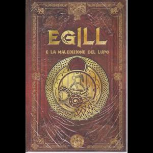 Mitologia Nordica - Egill e la maledizione del lupo - n. 49 - settimanale - 18/9/2020 - copertina rigida
