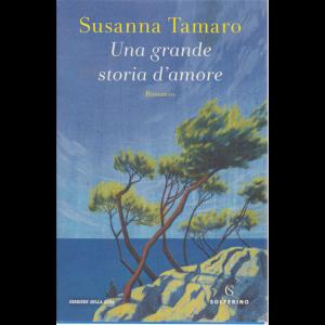Susanna Tamaro - Una grande storia d'amore - n. 3 - bimestrale -