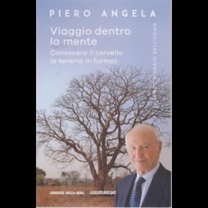 Piero Angela - Viaggio dentro la mente - Conoscere il cervello (e tenerlo in forma) - n. 5 - settimanale -