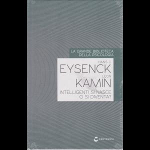 La grande biblioteca della psicologia - Hans J. Eysenck Leon Kamin - Intelligenti si nasce o si diventa? - n. 35 - 17/9/2020 - settimanale - copertina rigida