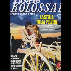 Kolossal Bianco e nero - n. 1 - La stella nella polvere - bimestrale - ottobre - novembre 2020 -