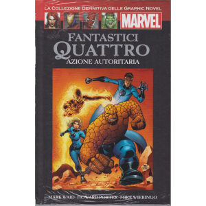 Graphic Novel Marvel - Fantastici Quattro - Azione autoritaria - n. 55 - 19/9/2020 - quattordicinale - copertina rigida