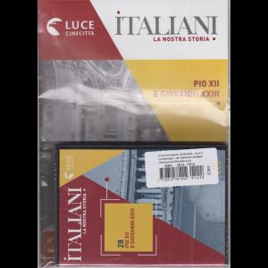 Italiani - La nostra storia - Pio XII e Giovanni XXIII - n. 28 - 18/9/2020 - quindicinale