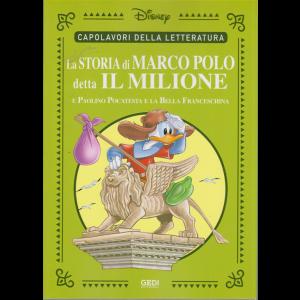 Capolavori della letteratura - La storia di Marco Polo detta Il milione e Paolino Pocatesta e la Bella Franceschina - n. 28 - settimanale - 19/9/2020 -