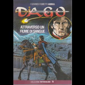 Dago - Attraverso un fiume di sangue - n. 67 - 18 settembre 2020 - bimestrale