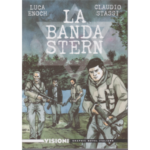 Graphic Novel Italia - Visioni - La banda Stern - n. 21 - settimanale -