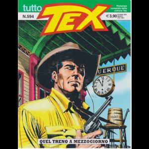 Tutto Tex - Quel treno a mezzogiorno - n. 594 - ottobre 2020 - mensile