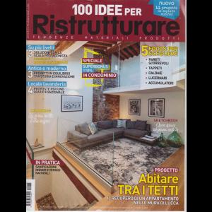 100 Idee per ristrutturare - n. 72 - ottobre 2020 -