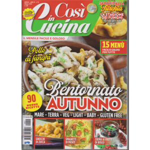 Cosi' In Cucina - n. 10 - mensile - ottobre 2020